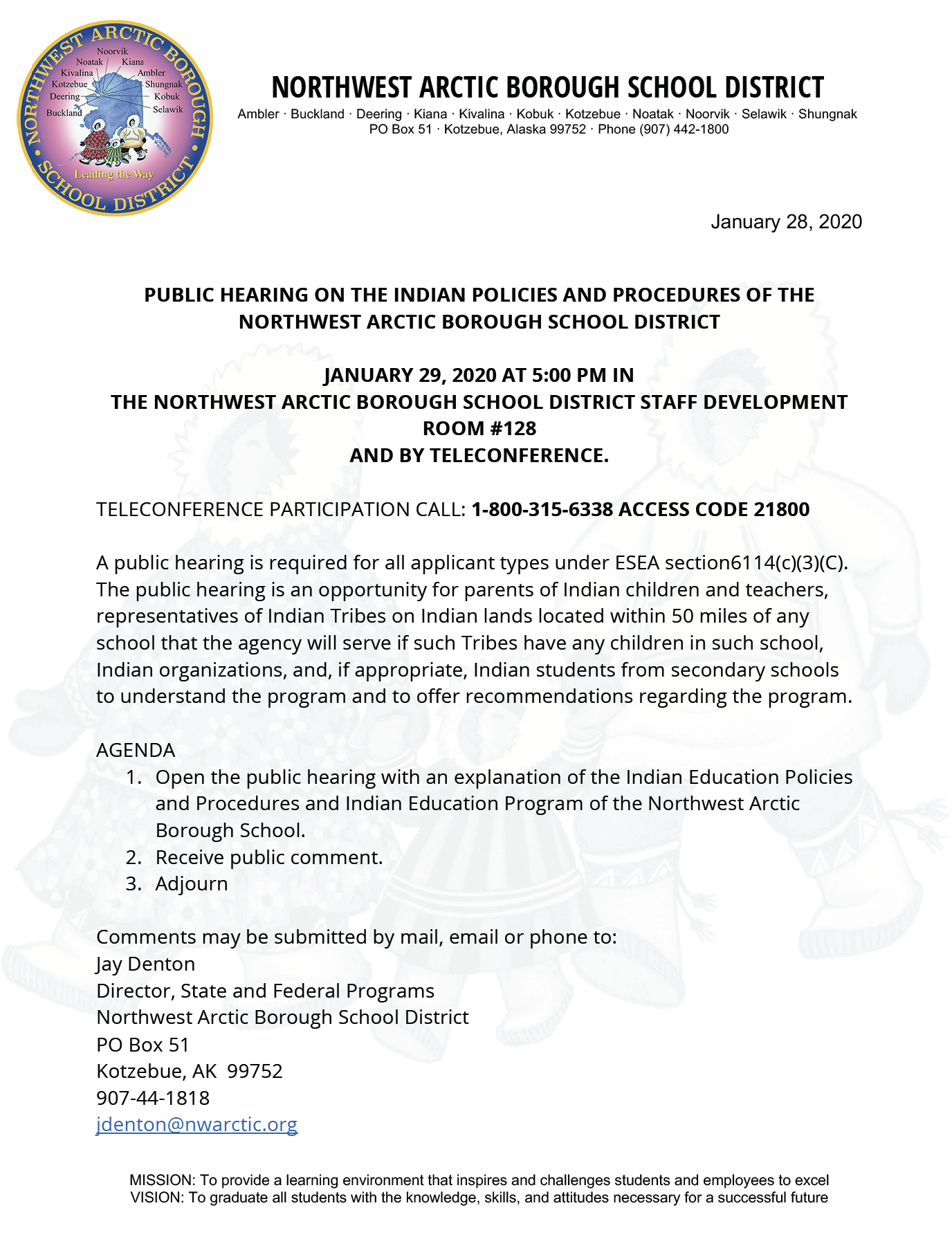 PUBLIC HEARING ON THE INDIAN POLICIES AND PROCEDURES OF THE NWABSD